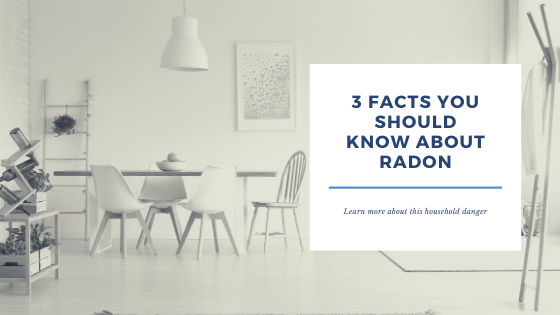 3 Facts you should know about Radon