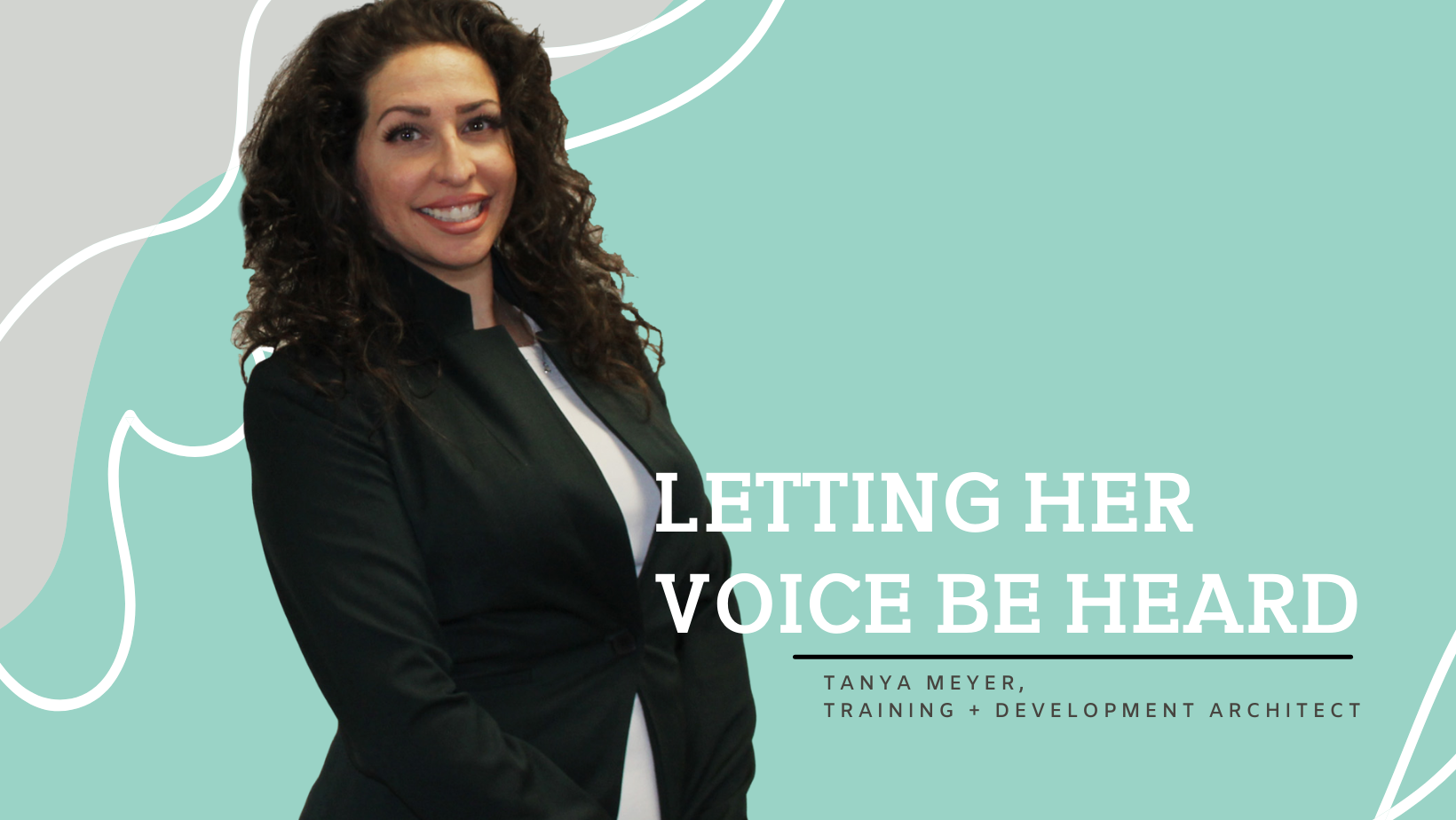Letting Her Voice Be Heard | Tanya Meyer