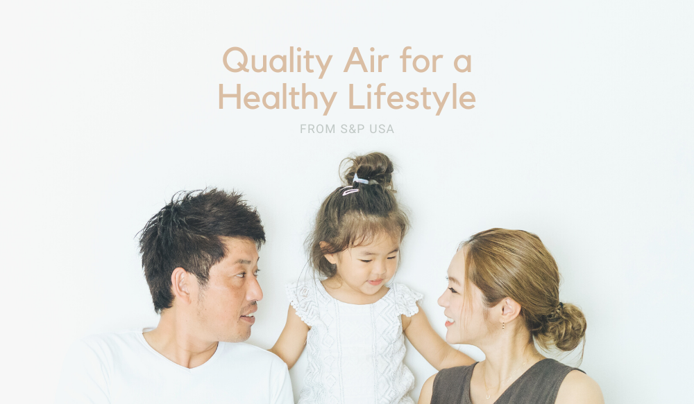 Quality Air for a Healthy Lifestyle | Increasing your IAQ