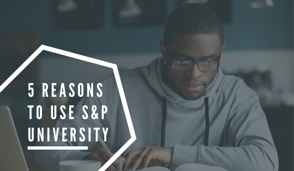 Train online to advance yourself with S&P University